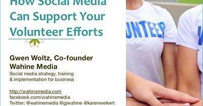 Presentation: How Social Media Can Support Volunteer Efforts